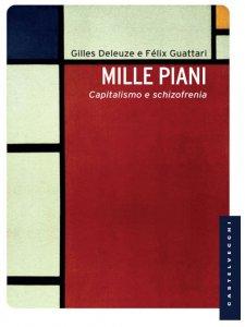Copertina di 'Mille piani. Capitalismo e schizofrenia.'
