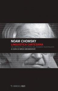 Copertina di 'Linguistica cartesiana. Un capitolo nella storia del pensiero razionalista'