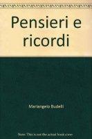Pensieri e ricordi - Budelli Mariangelo