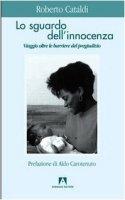 Lo sguardo dell'innocenza - Cataldi Roberto