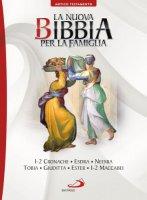 La nuova bibbia per la famiglia. 4° Volume A.T.