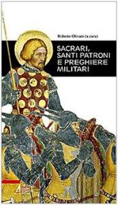 Copertina di 'Sacrari, santi patroni e preghiere militari'