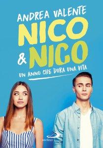 Copertina di 'Nico & Nico. Un anno che dura una vita'