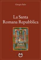 La santa romana repubblica - Falco Giorgio