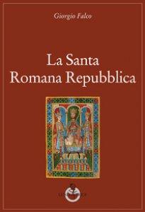 Copertina di 'La santa romana repubblica'
