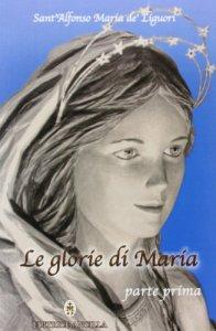 Copertina di 'Le glorie di Maria'