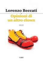 Opinioni di un altro clown - Beccati Lorenzo