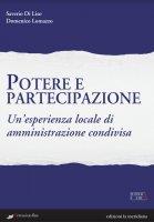 Potere e partecipazione - Saverio Di Liso , Domenico Lomazzo
