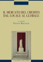 Il mercato del credito dal locale al globale - Pietro Busetta