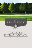 La luna è tramontata - Steinbeck John