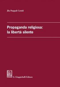 Copertina di 'Propaganda religiosa: la libertà silente'