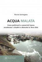 Acqua malata - Nicola Santagata