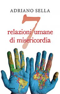 Copertina di 'Sette relazioni umane di misericordia'