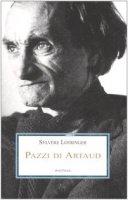 Pazzi di Artaud - Lotringer Sylvère
