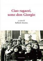 Ciao ragazzi, sono don Giorgio - Giorgio Buzzo