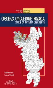 Copertina di 'Coscienza civica e dove trovarla. Storie da un'Italia che r-esiste'