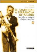 Le zampogne a Terranova del Pollino. Musiche e contesti religiosi e profani. Con CD Audio