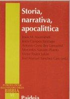 Storia, narrativa, apocalittica - Asurmendi Jesús M.