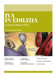 Copertina di 'IVA IN EDILIZIA - Guida alle aliquote ridotte'
