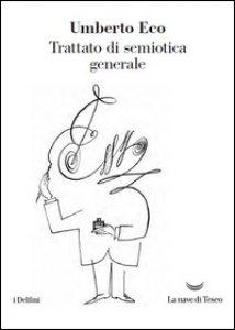 Copertina di 'Trattato di semiotica generale'