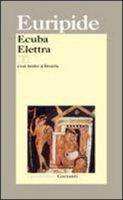 Ecuba. Elettra. Testo greco a fronte - Euripide