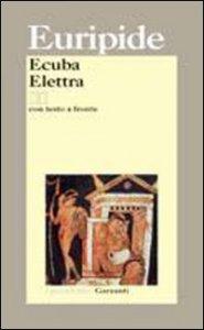 Copertina di 'Ecuba. Elettra. Testo greco a fronte'