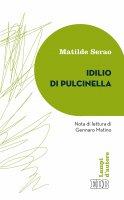 Idillio di Pulcinella - Matilde Serao