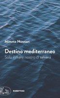 Destino mediterraneo - Mimmo Nunnari