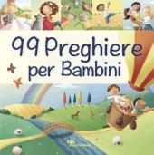 99 preghiere per bambini - Juliet David