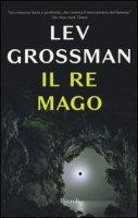 Il re mago - Grossman Lev