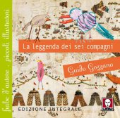 La leggenda dei 6 compagni - Guido Gozzano