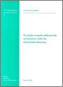 Copertina di 'Il consiglio evangelico della povertà nel ministero e nella vita del presbitero diocesano'
