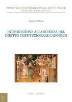 Introduzione alla scienza del Diritto Costituzionale Canonico - Massimo Del Pozzo