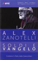 Soldi e Vangelo - Alex Zanotelli