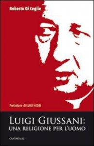 Copertina di 'Luigi Giussani: una religione per l'uomo'