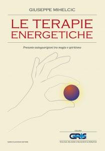 Copertina di 'Le terapie energetiche'