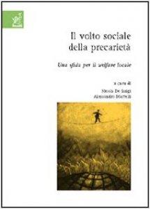 Copertina di 'Il volto sociale della precarietà. Una sfida per il welfare locale'
