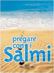 Copertina di 'Pregare con i Salmi. Traduzione interconfessionale in lingua corrente'