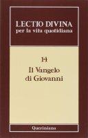 Il Vangelo di Giovanni - Giorgio Zevini, Benedettine dell'Isola S. Giulio