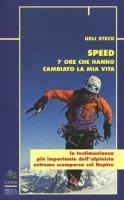 Speed. 7 ore che hanno cambiato la mia vita - Steck Ueli, Steinback Karin