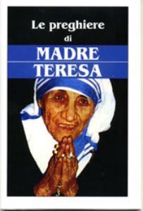 Copertina di 'Le preghiere di madre Teresa'