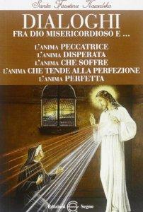 Copertina di 'Dialoghi tra Dio Misericordioso e ...'