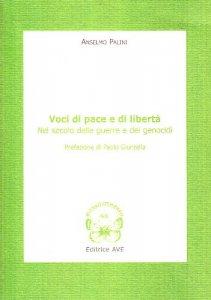 Copertina di 'Voci di pace e di libertà nel secolo delle guerre e dei genocidi'