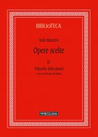 Opere scelte. Vol. IV - Italo Mancini