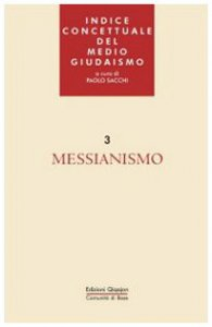 Copertina di 'Indice concettuale del medio giudaismo. Vol. 3: Messianismo'