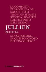Copertina di 'Alterità. Lezioni milanesi per la Cattedra Rotelli'