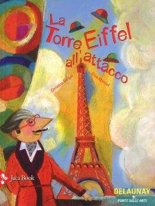 Copertina di 'La torre Eiffel all'attacco'