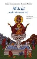 Maria madre dei consacrati