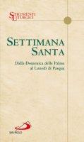 Settimana santa - Redazione liturgica delle Edizioni San Paolo