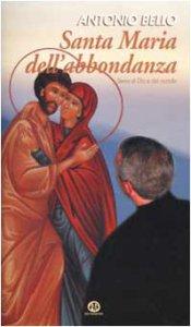 Copertina di 'Santa Maria dell'abbondanza. Serva di Dio e dell'uomo'